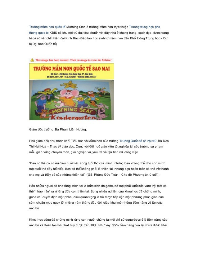 Trường mầm non quốc tế Morning Star là trường Mầm non trực thuộc Truong trung học phothong quoc te KBIS có khu nội trú đạt...