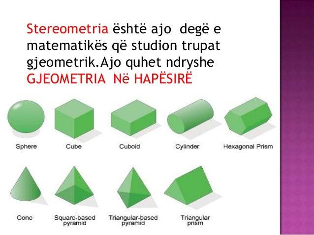 Trupat gjeometrik Slide 2