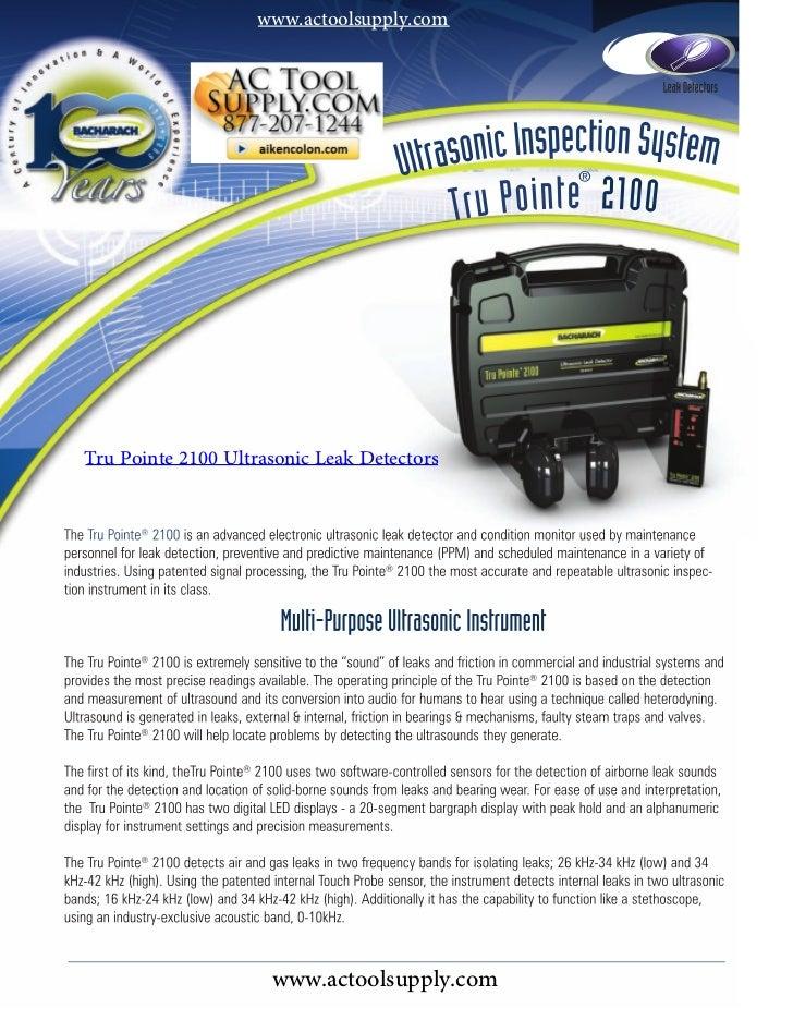 www.actoolsupply.comTru Pointe 2100 Ultrasonic Leak Detectors                     www.actoolsupply.com