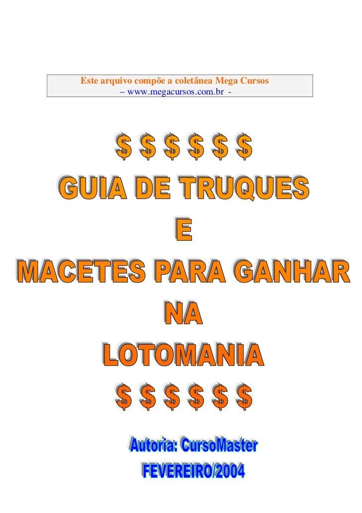 Este arquivo compõe a coletânea Mega Cursos         – www.megacursos.com.br -