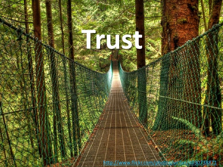 Trust<br />http://www.flickr.com/photos/vicfan/4030738871<br />Florian Bailey – usercenteredstrategy<br />