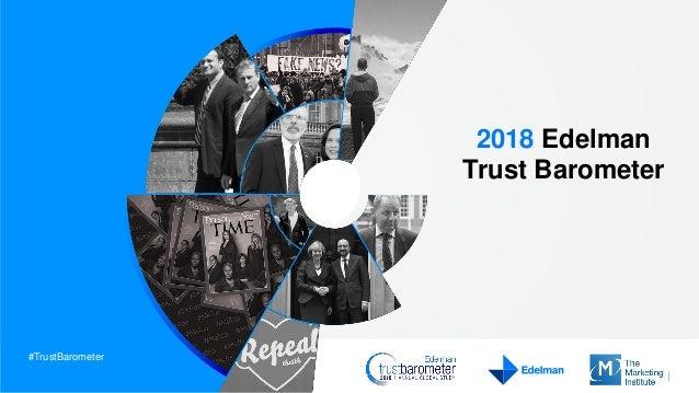 #TrustBarometer 2018 Edelman Trust Barometer