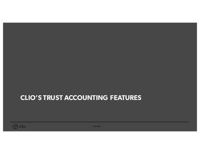 #ClioWeb CLIO'S TRUST ACCOUNTING FEATURES