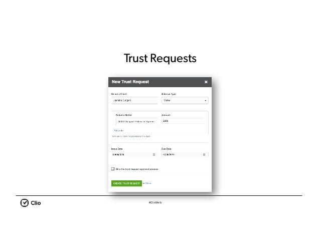 #ClioWeb Trust Requests