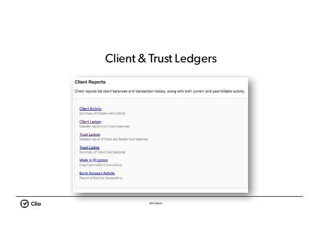 #ClioWeb Client & Trust Ledgers