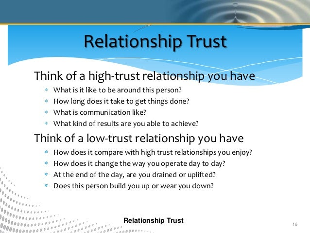 the importance of trust in a relationship An important ingredient in any romantic relationship is the establishment of trust the presence of trust is a key indicator of the health of a relationship as well as the level of intimacy between partners.