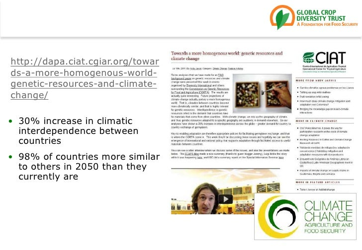 http://dapa.ciat.cgiar.org/towards-a-more-homogenous-world-genetic-resources-and-climate-change/<br />30% increase in clim...