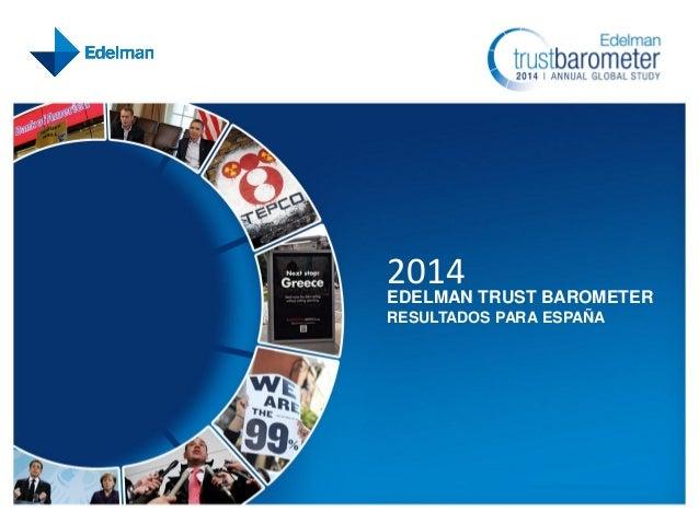 2014  EDELMAN TRUST BAROMETER RESULTADOS PARA ESPAÑA