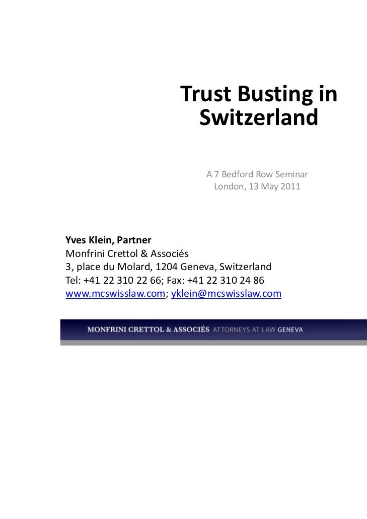 Trust Busting in                          Switzerland                            A 7 Bedford Row Seminar                  ...