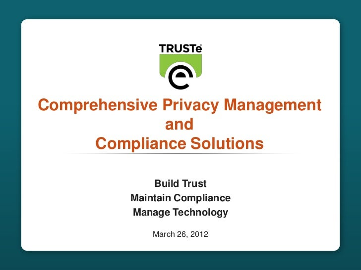 Comprehensive Privacy Management                             and                     Compliance Solutions                 ...
