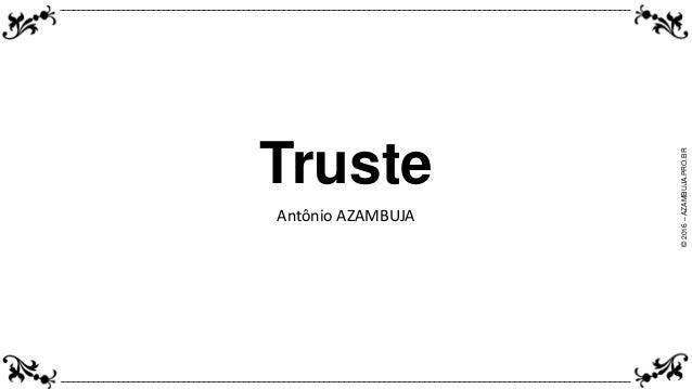©2016–AZAMBUJA.PRO.BR Truste Antônio AZAMBUJA
