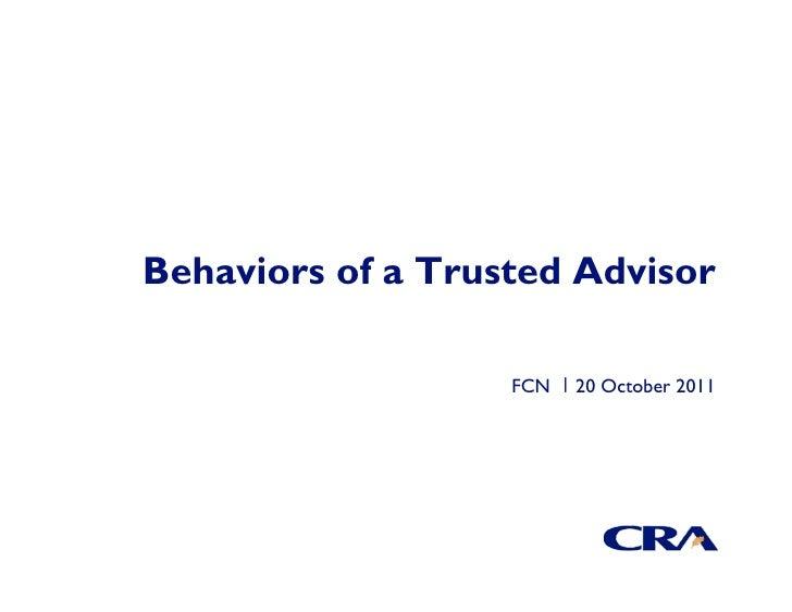 Behaviors of a Trusted Advisor                   FCN   20 October 2011