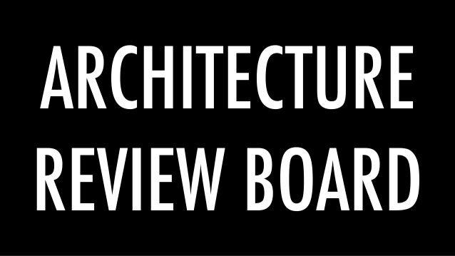 ARCHITECTURE REVIEW BOARD