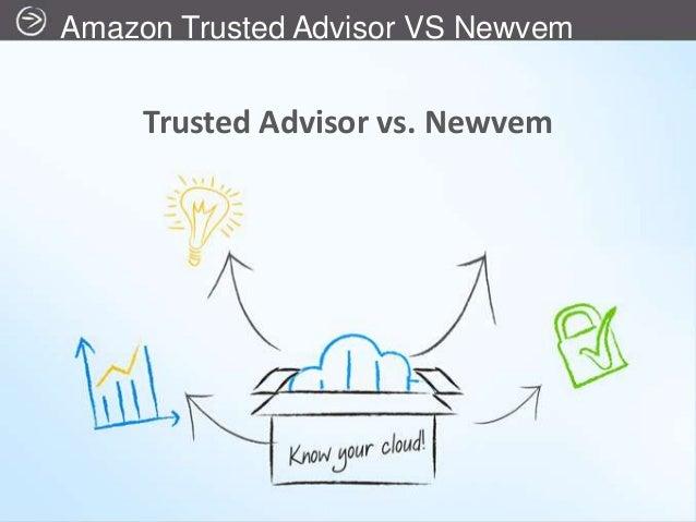 Amazon Trusted Advisor VS Newvem     Trusted Advisor vs. Newvem