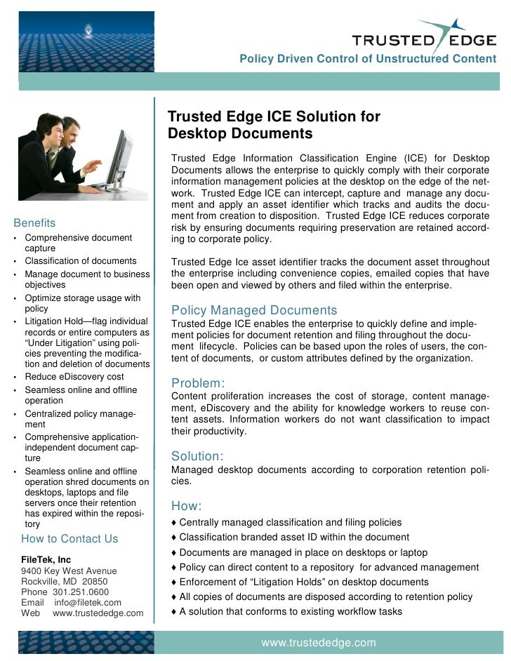 Policy Driven Control of Unstructured Content                                          Trusted Edge ICE Solution for      ...