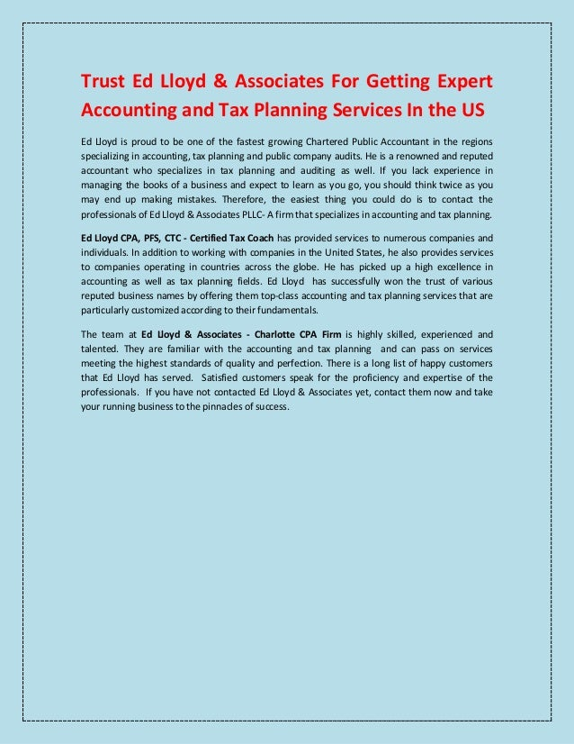 Trust Ed Lloyd & Associates For Getting Expert Accounting and Tax Planning Services In the US Ed Lloyd is proud to be one ...