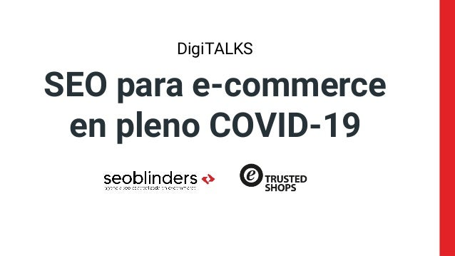 SEO para e-commerce en pleno COVID-19 DigiTALKS