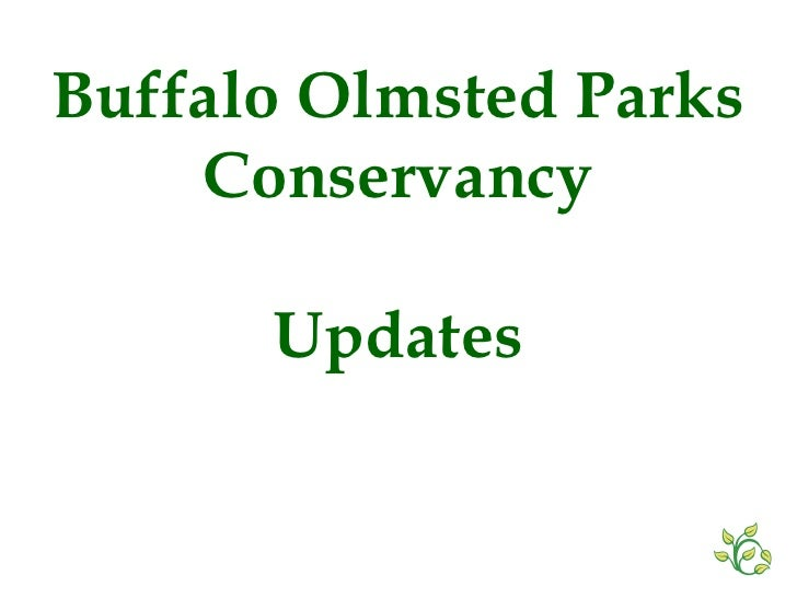 Buffalo Olmsted Parks Conservancy Updates
