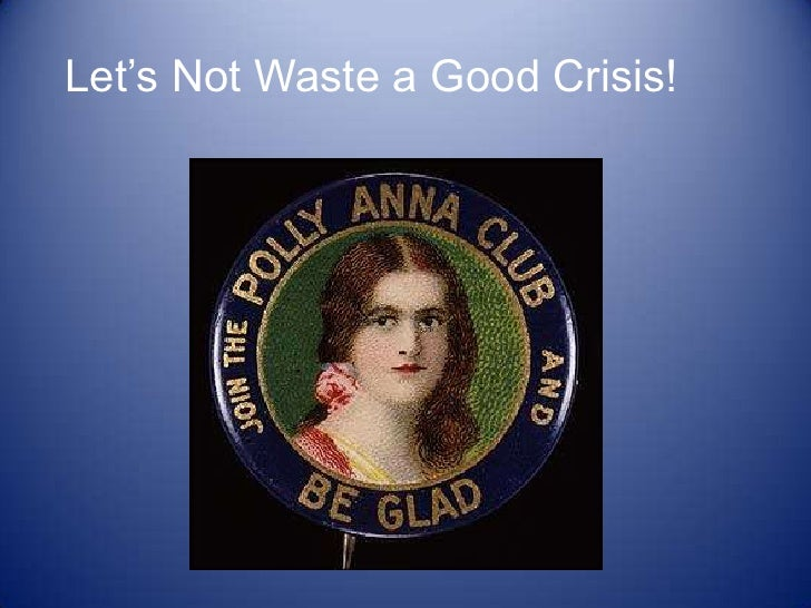 Let's Not Waste a Good Crisis!<br />