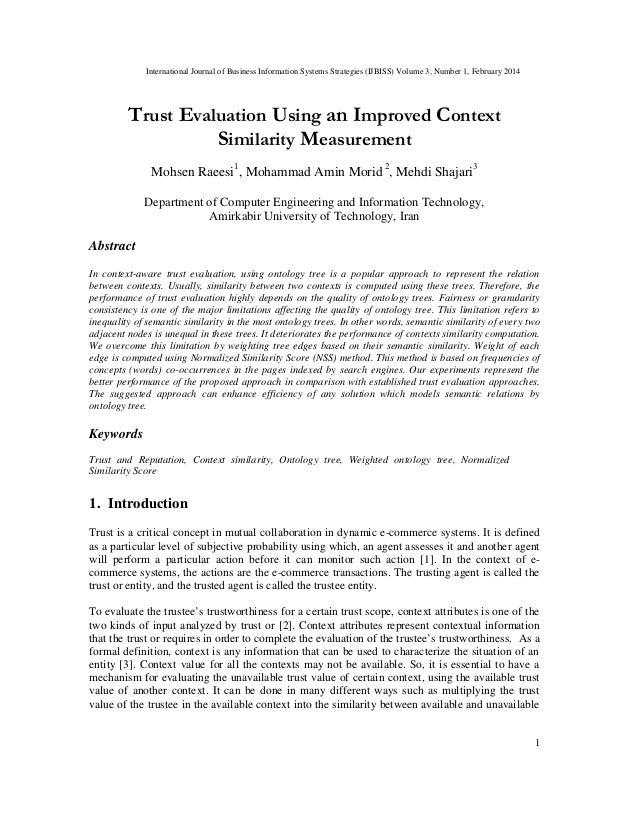 International Journal of Business Information Systems Strategies (IJBISS) Volume 3, Number 1, February 2014 1 Trust Evalua...