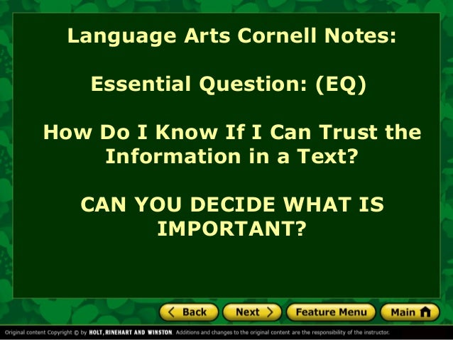Language Arts Cornell Notes: Essential Question: (EQ) How Do I Know If I Can Trust the Information in a Text? CAN YOU DECI...