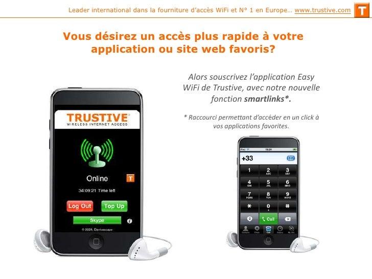 Vous désirez un accès plus rapide à votre application ou site web favoris? <br />Alors souscrivez l'application Easy WiFi ...