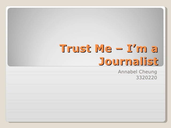 Trust Me – I'm a Journalist Annabel Cheung 3320220
