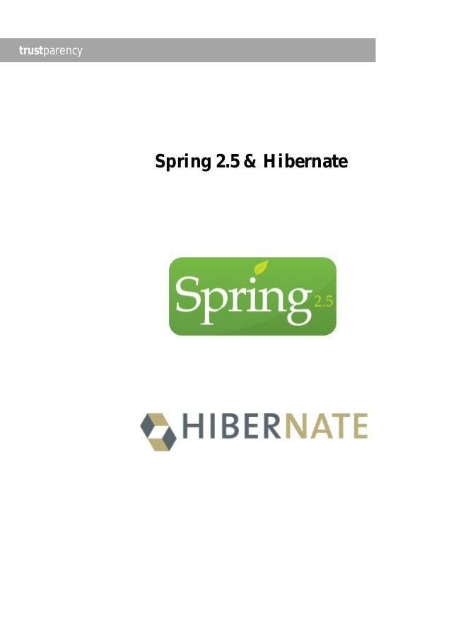 trustparency               Spring 2.5 & Hibernate
