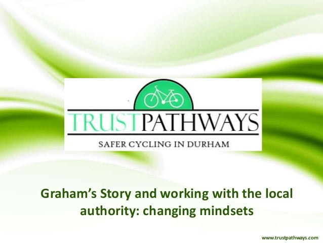 Graham's Story and working with the local authority: changing mindsets www.trustpathways.com