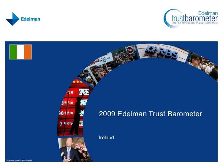 Ireland 2009 Edelman Trust Barometer