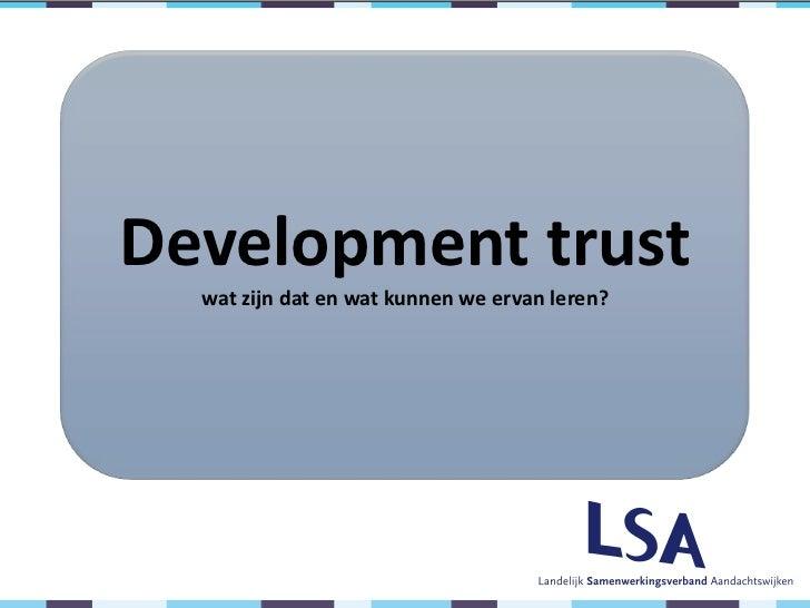 Development trust  wat zijn dat en wat kunnen we ervan leren?