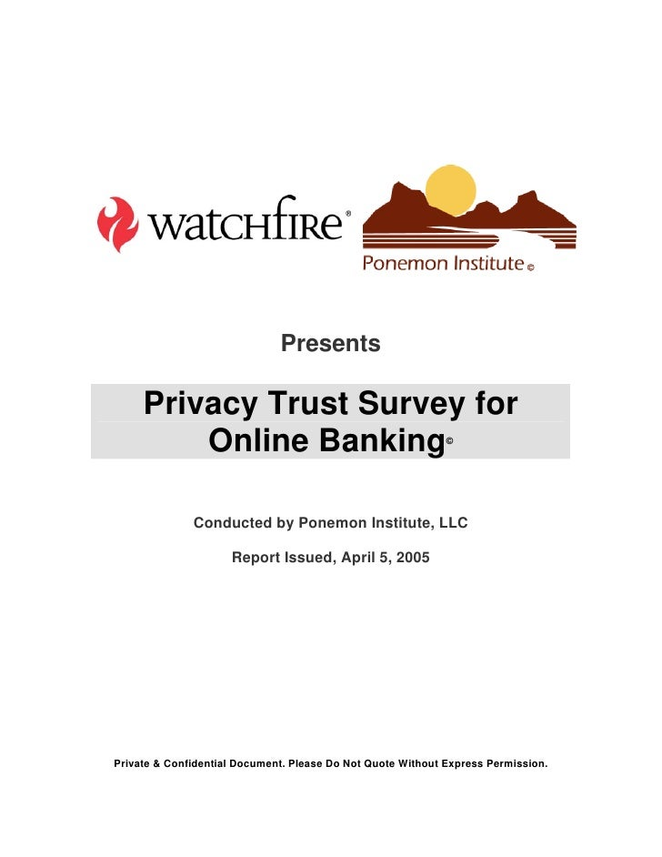 Presents       Privacy Trust Survey for          Online Banking                                      ©                   C...