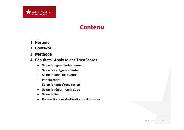 Résultats des analyses sur les évaluations de l'hôtellerie Suisse par les clients : des hôtels accueillants, des hôtes satisfaits et des entreprises rentables Slide 2