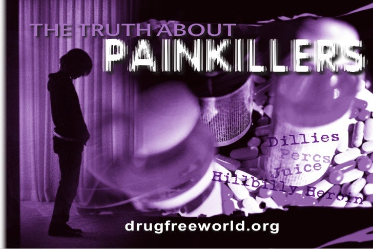 The truth about     painkillers                     Dillies                      Percs                         ce         ...