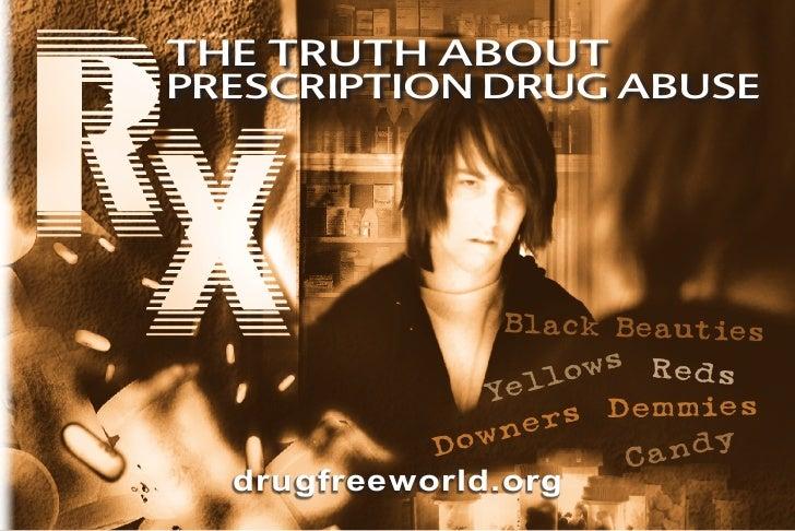 the truth aboutprescription drug abuse                Black Beauties                      ws Reds               Ye llo    ...