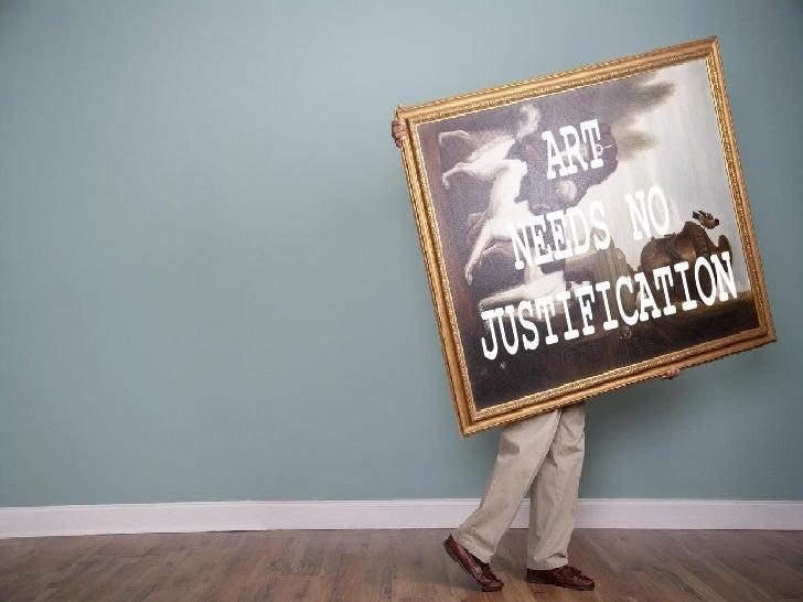 art needs no justification