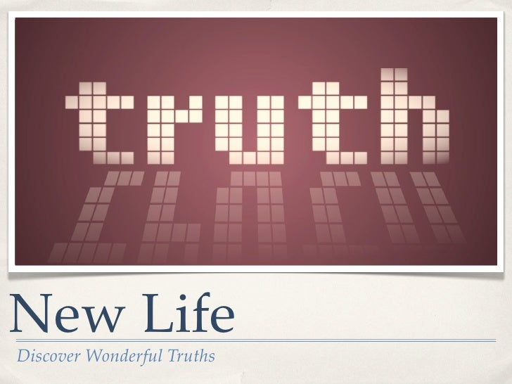 New LifeDiscover Wonderful Truths