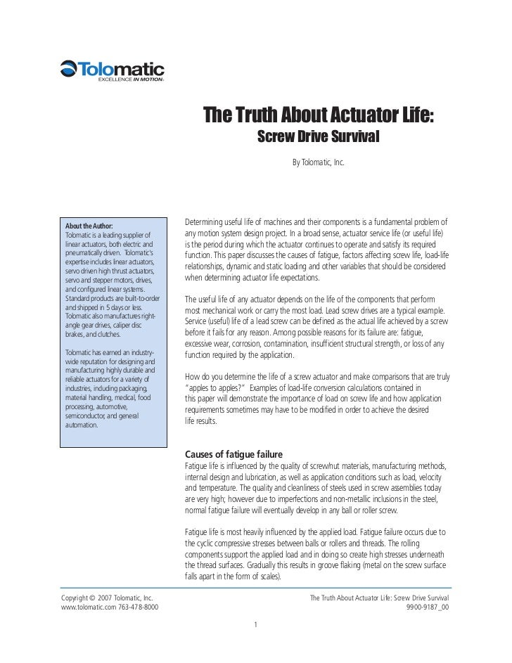 The Truth About Actuator Life:                                                                 Screw Drive Survival       ...