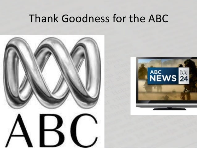 Thank Goodness for the ABC