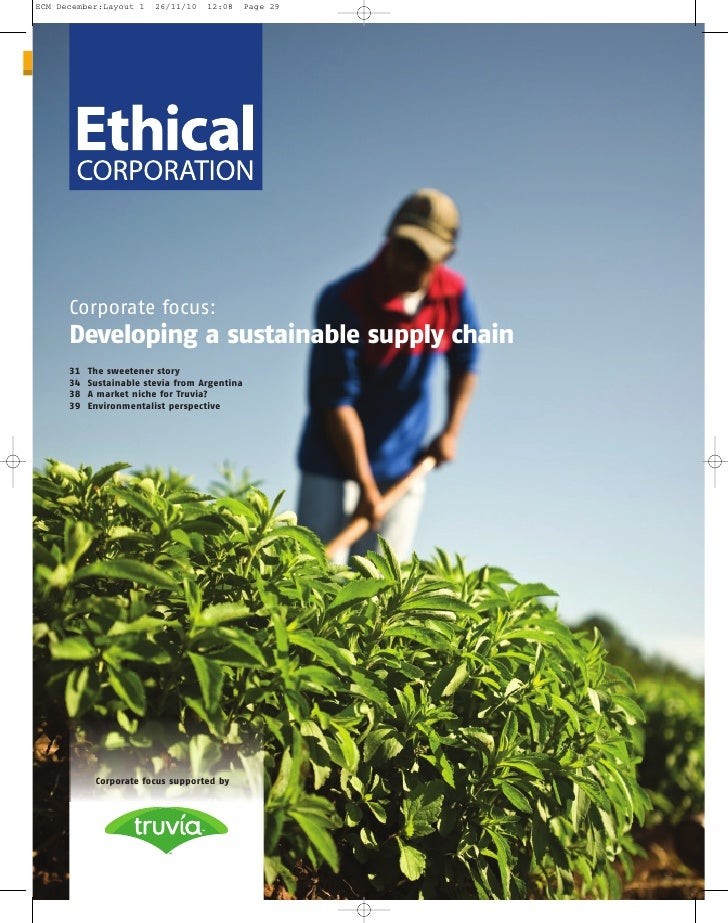 Corporate focus:Developing a sustainable supply chain31   The sweetener story34   Sustainable stevia from Argentina38   A ...