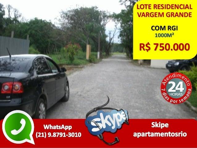LOTE RESIDENCIAL VARGEM GRANDE COM RGI 1000M² R$ 750.000