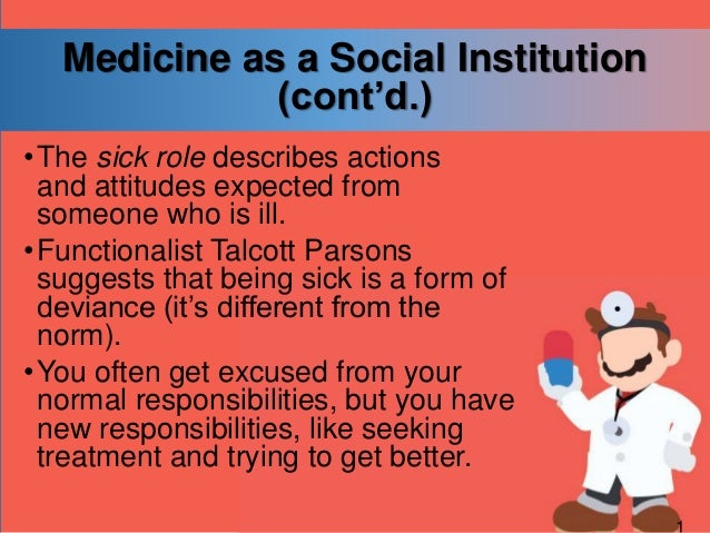 talcott parsons the sick role The highly controversial model of the 'sick role', developed by american functionalist talcott parsons (1902-79) is a proposed.