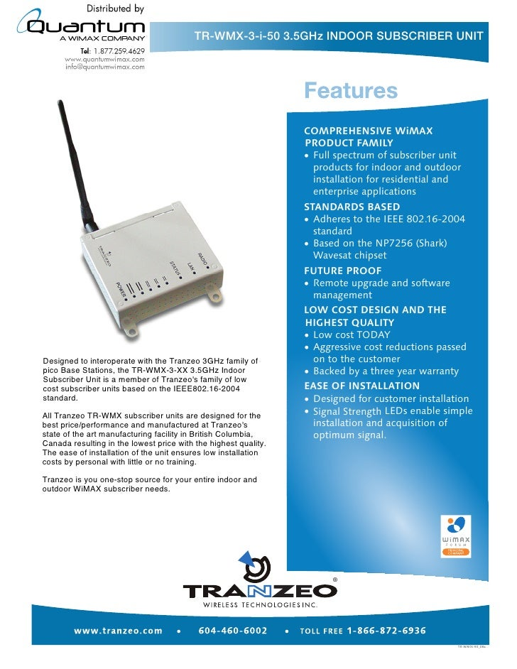 TR-WMX-3-i-50 3.5GHz INDOOR SUBSCRIBER UNIT     Designed to interoperate with the Tranzeo 3GHz family of pico Base Station...