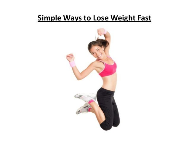 Simple Ways to Lose Weight Fast