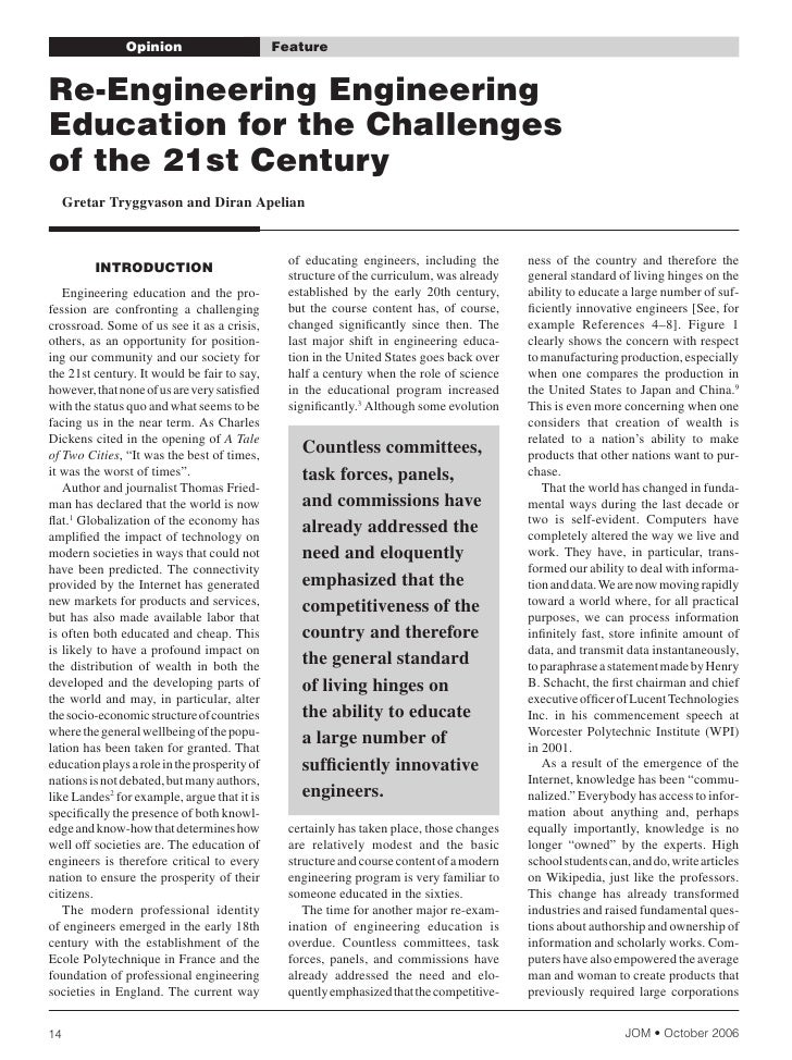 Opinion                          Feature   re-Engineering Engineering Education for the challenges of the 21st century    ...