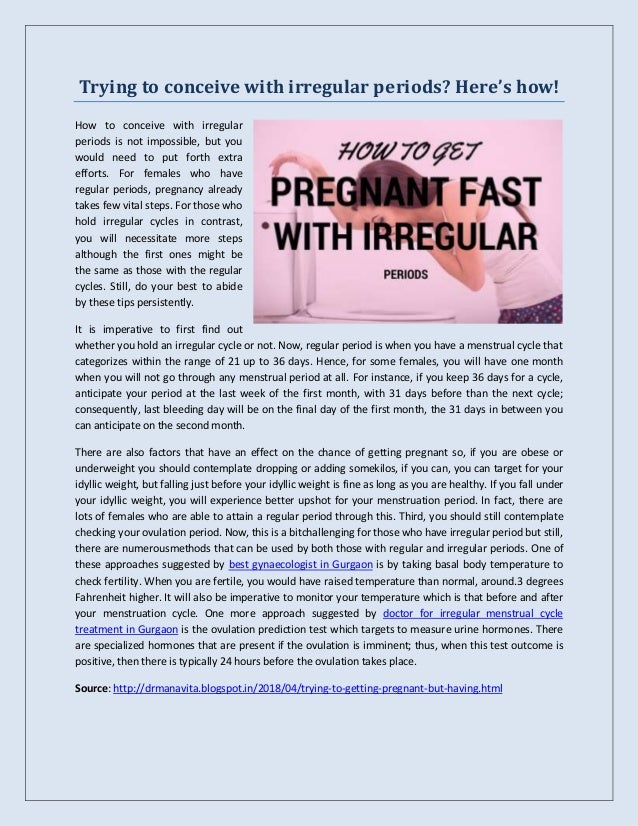 Trying to conceive with irregular periods? Here's how!