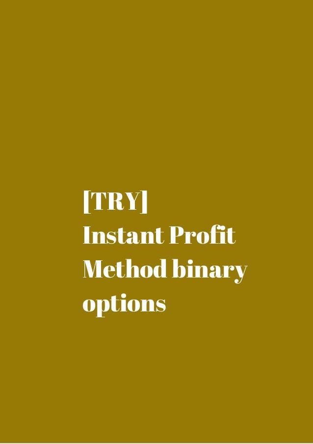Profit method binary options