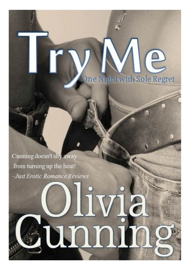 Try Me(One Night With Sole Regret #1)byOlivia Cunning