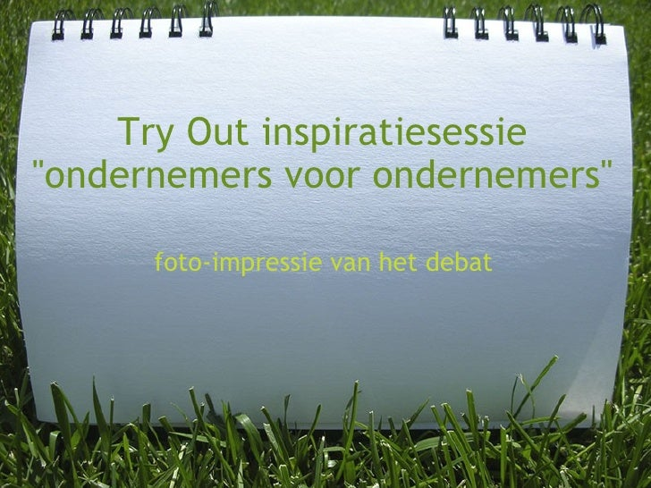 """Try Out inspiratiesessie """"ondernemers voor ondernemers"""" foto-impressie van het debat"""