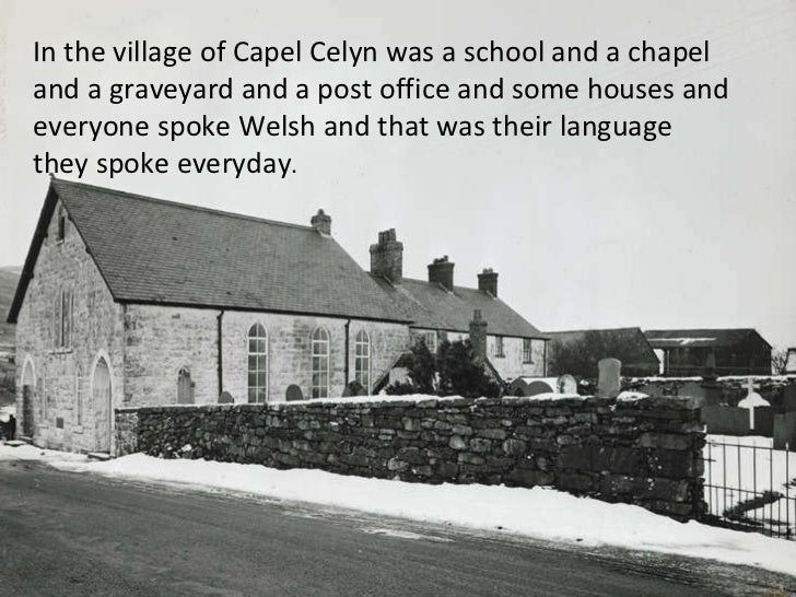 In the village of Capel Celyn was a school and a chapel and a graveyard and a post office and some houses and everyone spo...